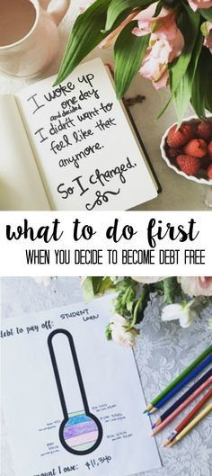 what to do when you first decide you want to pay off your debt and be debt free! Tips from someone who has paid off over $40,000 in debt