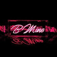 B Mine!