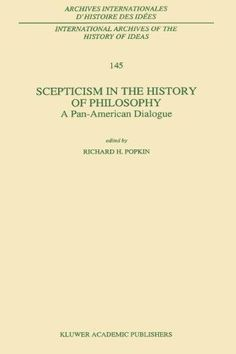 Scepticism in the History of Philosophy:A Pan-American Dialogue