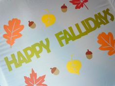 Happy Fallidays Banner with Fall Leaves & Acorns
