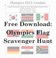Flag Scavenger Hunt during the Olympics Opening Ceremonies! 1 pt for finding the flag/team, 1 point for naming the country, and 1 point for naming the continent:). Have to recreate for winter but this would be fun.