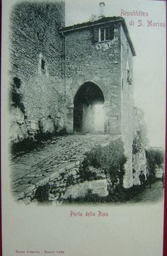 San Marino - The door of the Rupe dating back to the 1400s is the entrance into the Capital from Borgo Maggiore, 1900