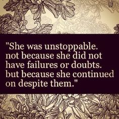 Unstoppable..