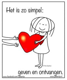 Het is zo simpel. Happy Heart, Love Heart, Wisdom Quotes, Life Quotes, Positive Quotes, Motivational Quotes, Best Quotes, Funny Quotes, Dutch Words