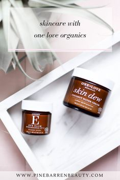 Skincare with One Love Organics | Pine Barren Beauty | organic skincare routine, beauty routine, nontoxic skincare products #WomensSkinCareRoutine #SkinCareRoutineFor20S Beauty Hacks Skincare, Beauty Tips For Skin, Skincare Routine, Beauty Secrets, Skin Care Regimen, Skin Care Tips, One Love Organics, Skin Care Routine For 20s, Skin Routine
