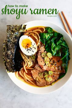 This nutrient-dense, elevated recipe for shoyu ramen has a deep, rich soy broth, chewy wheat noodles, and a medley of fun toppings.
