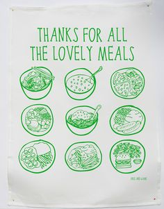 Tea Towel  Thanks For All The Lovely Meals by ableandgame on Etsy, $22.00