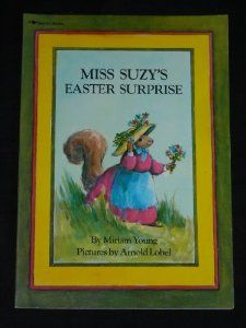 Amazon.com: Miss Suzy's Easter Surprise (9780689713743): Young: Books