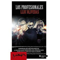 LOS PROFESIONALES (LLUC OLIVERAS) http://somnegra.com/preventas/1827-los-profesionales-lluc-oliveras.html