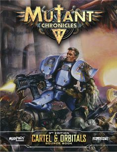 Mutant Chronicles: Cartel and Orbitals Source Book - Print & PDF Mutant Chronicles, Absolute Power Corrupts Absolutely, We Are Many, Shattered Dreams, Science Fiction Art, Dark Lord, Bioshock, Dieselpunk, Warhammer 40k