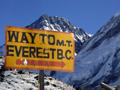 Mount Everest Base Camp Sign, really want this sign outside our church for camp week