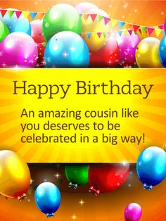 To my sweet cousin happy birthday wishes card happy birthday celebrate in a big way happy birthday card for cousin this birthday greeting is bookmarktalkfo Images