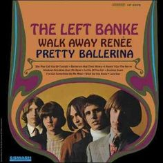 Left Banke - Walk Away Renee, Blue