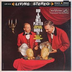 Bob & Ray - Bob & Ray on a Platter (RCA; 1960) Obscure comedy LP by then-well-known duo Bob Elliott and Ray Goulding. #albums #records #vinyl #LP