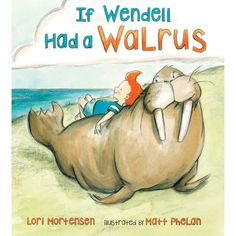 If Wendell had a walrus by Lori Mortensen. (New York : Henry Holt and Company, Wendell goes looking for a walrus, but finds a new friend, instead. Fun Classroom Activities, Preschool Library, Kindergarten Books, Preschool Books, Arctic Animals, Fiction And Nonfiction, Early Literacy, Show And Tell, Childrens Books