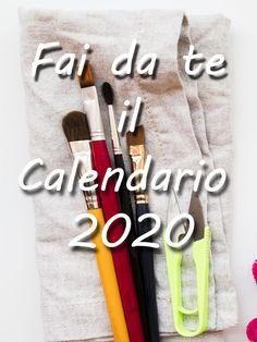 Video Tutorials di come realizzare il calendario 2020