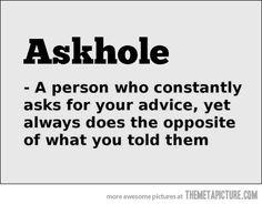 Askhole!? LOL
