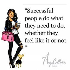 Successful people do what they need to do, whether they feel like it or not! Powerful Quotes, Powerful Women, Ecclesiastes 9, Narcissistic Mother, Faith Walk, Laugh At Yourself, Bible Verses Quotes, Queen Quotes, Successful People