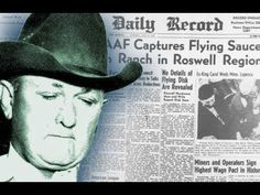 Roswell Crash 1947 UFO New Mexico cover up conspiracy Archons