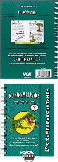Los Superpreguntones. Dinosaurios (Vox - Infantil / Juvenil - Castellano - A Partir De 5/6 Años - Los Superpreguntones) Larousse Editorial ✿ Libros infantiles y juveniles - (De 6 a 9 años) ✿ ▬► Ver oferta: http://comprar.io/goto/8499741894