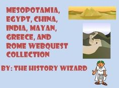 Updated for the 2014-2015 School Year! This is a great collection of Ancient Civilization Webquests that support any units on Mesopotamia, Egypt, China, India, Mayans, Greece, and the Romans. My students love doing these webquests and learning new interesting facts about early civilizations.