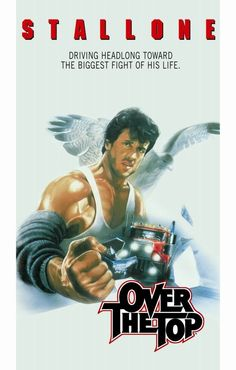 Over the Top posters for sale online. Buy Over the Top movie posters from Movie Poster Shop. We're your movie poster source for new releases and vintage movie posters. Old Film Posters, 80s Movie Posters, Fiction Movies, Top Movies, Love Movie, Movie Tv, Stallone Movies, Bogart Movies, Silvester Stallone