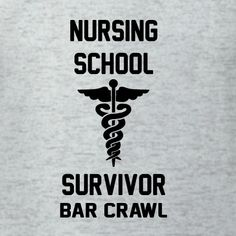 Nursing School Survivor Bar Crawl custom t-shirt template. Edit this design, add printing on the back, order quantities, and get it in 10-days with free delivery in the U.S.A. Perfect for nursing school graduation events.