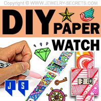 ►► DECORATE YOUR OWN PAPER WATCH ►► Jewelry Secrets