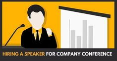 [Hiring a Speaker] For Company Conference