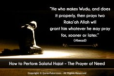How to Perform Salatul Hajat – The Prayer of Need Prayer Times, Power Of Prayer, Daily Prayer, Al Asr, Muslim Beliefs, Everyday Prayers, All Sins, Praise The Lords, Salads