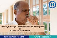 Cough-variant asthma is a type of asthma. The symptoms are dry cough. People with this kind of asthma generally don't get relief easily. Homeopathy is natural remedy, it gives relief from your cough with zero side-effects at Homeocare International.