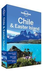 Lonely Planet's Chile & Easter Island travel guide.