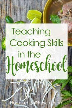 Teaching Cooking Skills in the Homeschool   iHomeschool Network #ihsnet