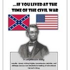 """If You Lived at the Time of the Civil War""    This unit includes comprehensive reading assignments that are aligned to the Common Core.  Students will work on vocabulary, cause and effect, problem/solution, comparing and contrasting and much more.  On sale at TpT.  Check it out!"