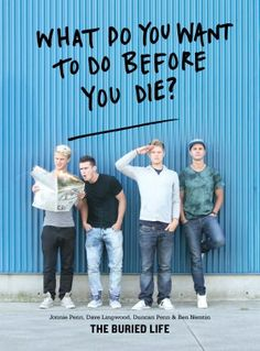 What do you want to do before you die? by The Buried Life.  I loved this show *until* MTV started dishing out $$$ and making it easier for them.  Sell outs.  Maybe the book will help me believe in them again.