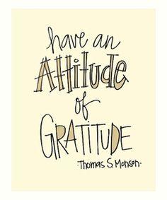 attitude of gratitude quote by thomas s monson
