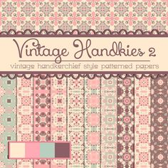 Free Vintage Handkies 2 Patterned Papers by TeacherYanie