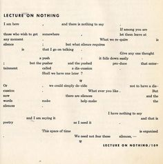 "neo-catharsis: "" John Cage, Lecture on nothing,1959 """