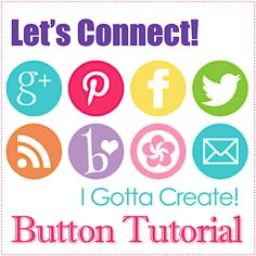 How to Add Social Media Buttons ~Blog Tips 101