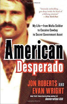 American Desperado: My Life--From Mafia Soldier to Cocain... https://www.amazon.com/dp/0307450430/ref=cm_sw_r_pi_awdb_x_dGkGybT6PX8SC
