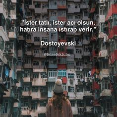 İster tatlı, ister acı olsun, hatıra insana ıstırap verir.   - Dostoyevski  #sözler #anlamlısözler #güzelsözler #manalısözler #özlüsözler #alıntı #alıntılar #alıntıdır #alıntısözler #şiir #edebiyat