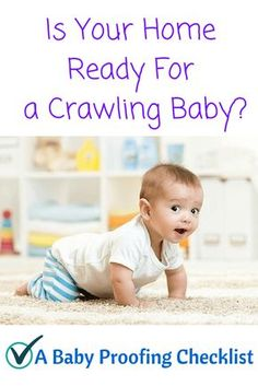 Here's a useful checklist and tips to baby proof the various parts of your home. Save this pin to keep it handy and remember to get started with baby proofing before your little one begin crawling to avoid feeling overwhelmed! #babyproofing