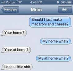 "Funny Text Messages... hahahahahah......all the time when i correct my mom for ""You're"""