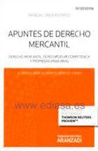 APUNTES DE DERECHO MERCANTIL 15ª EDICIÓN 2014. (NUEVO CURSO 2014-2015). Alberto Bercovitz Rodríguez-Cano. Localización: 347/BER/apu