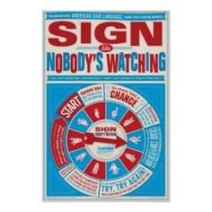 Sign like Nobody's Watching (ASL) poster