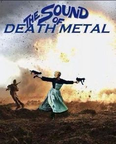 The sound of death metal