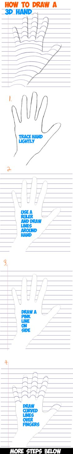 How to Draw a Hand on Notebook Paper - Drawing Trick for Kids Learn How to Draw a Hand on Notebook Paper - Step by Step Drawing Trick for Kids. Drawing Lessons, Drawing Techniques, Drawing Tips, Art Lessons, Drawing Tutorials, Drawing Ideas, Learn Drawing, You Draw, Learn To Draw