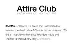 "Throwback Thursday: Remember when #AttireClub did a founders interview with ""whytes"" to find out how we recreated a certain fashion-basic: the classic white T-Shirt for fashionable men. Read all about it on our blog: www.whytes.co/whytesboard #perfectWhiteTshirt #lifestyle #menswear #madeInGermany #fashionMagazine"