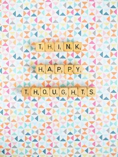 Deny Designs 'Happee Monkee - Think Happy Thoughts' Wall Art Words Quotes, Me Quotes, Funny Quotes, Sayings, Famous Quotes, The Words, Scrabble Art, Scrabble Tiles, Think Happy Thoughts