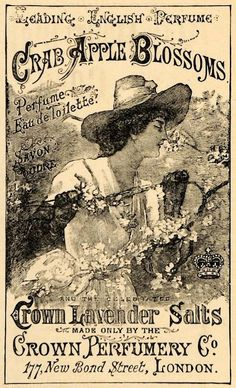 Vintage ad for Crown Perfumery Co., London, featuring Crab Apple Blossoms perfume and Crown Lavender Salts #vintagefrenchprintables